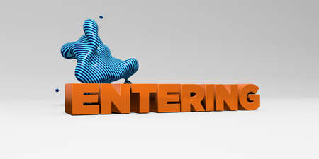 ENTERING - 3D rendered colorful headline illustration.  Can be used for an online banner ad or a print postcard.