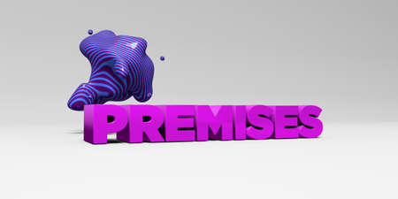premises: PREMISES - 3D rendered colorful headline illustration.  Can be used for an online banner ad or a print postcard.