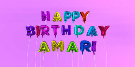 Happy Birthday Amari card with balloon text - 3D rendered stock image. This image can be used for a eCard or a print postcard.