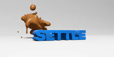settle: SETTLE - 3D rendered colorful headline illustration.  Can be used for an online banner ad or a print postcard. Stock Photo