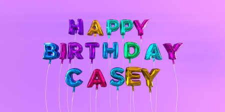 casey: Happy Birthday Casey card with balloon text - 3D rendered stock image. This image can be used for a eCard or a print postcard.