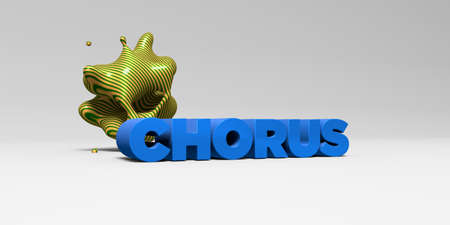 chorus: CHORUS - 3D rendered colorful headline illustration.  Can be used for an online banner ad or a print postcard. Stock Photo