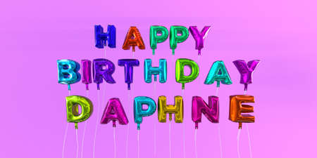 Happy Birthday Daphne card with balloon text - 3D rendered stock image. This image can be used for a eCard or a print postcard.