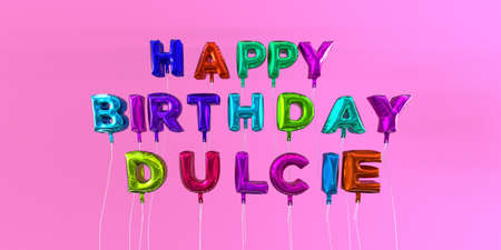 ecard: Happy Birthday Dulcie card with balloon text - 3D rendered stock image. This image can be used for a eCard or a print postcard. Stock Photo