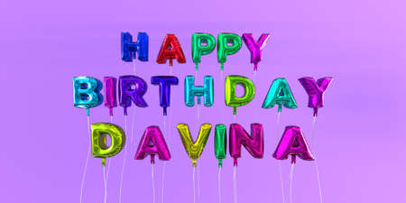 Happy Birthday Davina card with balloon text - 3D rendered stock image. This image can be used for a eCard or a print postcard.