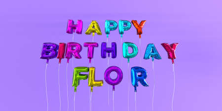 flor: Happy Birthday Flor card with balloon text - 3D rendered stock image. This image can be used for a eCard or a print postcard. Stock Photo
