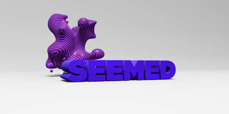 seemed: SEEMED - 3D rendered colorful headline illustration.  Can be used for an online banner ad or a print postcard.