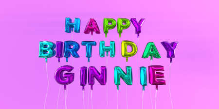 Happy Birthday Ginnie card with balloon text - 3D rendered stock image. This image can be used for a eCard or a print postcard.