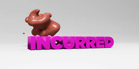 incurred: INCURRED - 3D rendered colorful headline illustration.  Can be used for an online banner ad or a print postcard.
