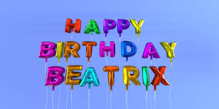 Happy Birthday Beatrix card with balloon text - 3D rendered stock image. This image can be used for a eCard or a print postcard. Stock Photo