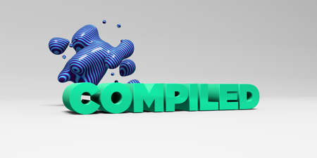 compiled: COMPILED - 3D rendered colorful headline illustration.  Can be used for an online banner ad or a print postcard. Stock Photo