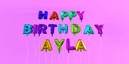 ecard: Happy Birthday Ayla card with balloon text - 3D rendered stock image. This image can be used for a eCard or a print postcard.