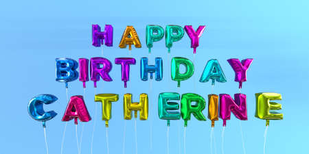 Happy Birthday Catherine card with balloon text - 3D rendered stock image. This image can be used for a eCard or a print postcard.