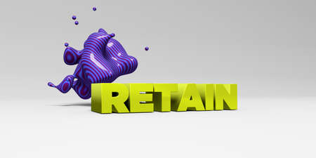 RETAIN - 3D rendered colorful headline illustration.  Can be used for an online banner ad or a print postcard.