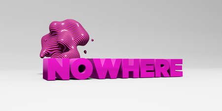 nowhere: NOWHERE - 3D rendered colorful headline illustration.  Can be used for an online banner ad or a print postcard.