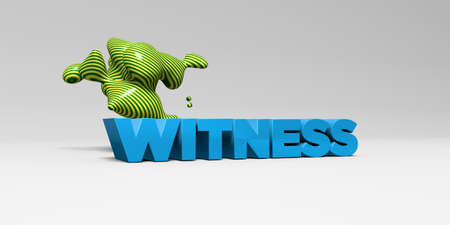 WITNESS - 3D rendered colorful headline illustration.  Can be used for an online banner ad or a print postcard.