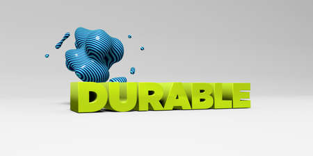 durable: DURABLE - 3D rendered colorful headline illustration.  Can be used for an online banner ad or a print postcard. Stock Photo