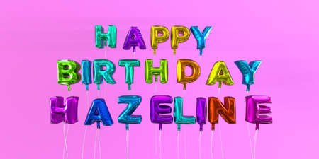 ecard: Happy Birthday Hazeline card with balloon text - 3D rendered stock image. This image can be used for a eCard or a print postcard.