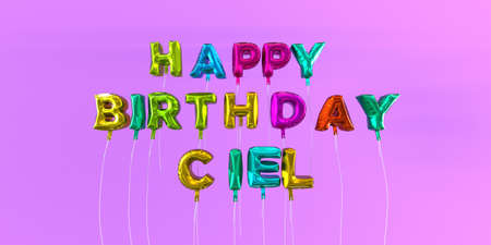 Happy Birthday Ciel card with balloon text - 3D rendered stock image. This image can be used for a eCard or a print postcard. Stock Photo