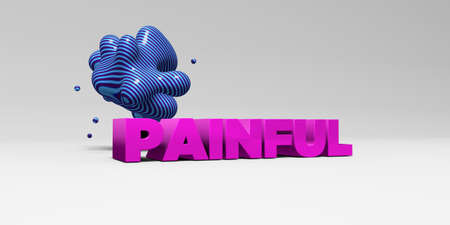 single word: PAINFUL - 3D rendered colorful headline illustration.  Can be used for an online banner ad or a print postcard.