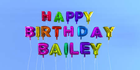 Happy Birthday Bailey card with balloon text - 3D rendered stock image. This image can be used for a eCard or a print postcard.