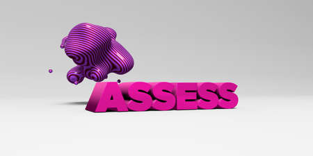 assess: ASSESS - 3D rendered colorful headline illustration.  Can be used for an online banner ad or a print postcard. Stock Photo