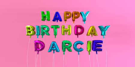 Happy Birthday Darcie card with balloon text - 3D rendered stock image. This image can be used for a eCard or a print postcard.