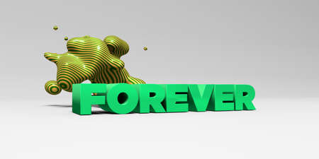 sentence typescript: FOREVER - 3D rendered colorful headline illustration.  Can be used for an online banner ad or a print postcard.