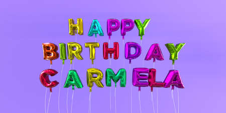 ecard: Happy Birthday Carmela card with balloon text - 3D rendered stock image. This image can be used for a eCard or a print postcard.