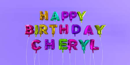 Happy Birthday Cheryl card with balloon text - 3D rendered stock image. This image can be used for a eCard or a print postcard.