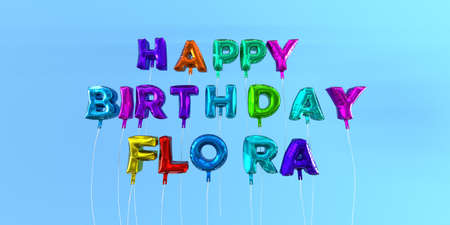 Happy Birthday Flora card with balloon text - 3D rendered stock image. This image can be used for a eCard or a print postcard. Stock Photo