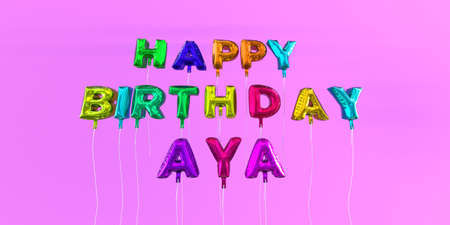 Happy Birthday Aya card with balloon text - 3D rendered stock image. This image can be used for a eCard or a print postcard. Stock Photo