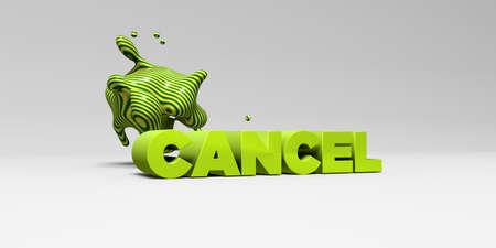 CANCELAR - 3D representa la ilustración colorida titular. Puede ser utilizado para un banner publicitario en línea o una postal de impresión. Foto de archivo - 66514272