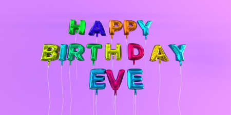 Happy Birthday Eve card with balloon text - 3D rendered stock image. This image can be used for a eCard or a print postcard.