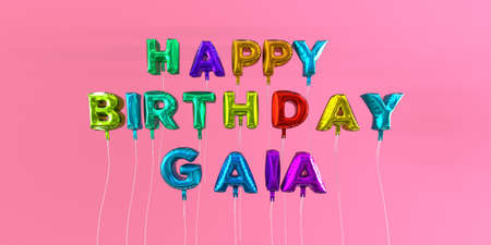 Happy Birthday Gaia card with balloon text - 3D rendered stock image. This image can be used for a eCard or a print postcard.