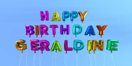 Happy Birthday Geraldine card with balloon text - 3D rendered stock image. This image can be used for a eCard or a print postcard.