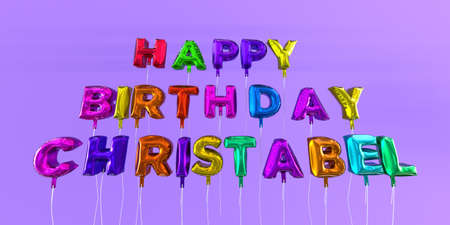 ecard: Happy Birthday Christabel card with balloon text - 3D rendered stock image. This image can be used for a eCard or a print postcard.