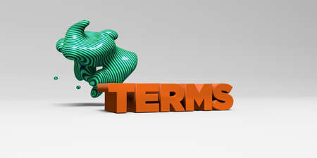 TERMS - 3D rendered colorful headline illustration.  Can be used for an online banner ad or a print postcard.