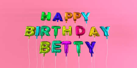 Happy Birthday Betty card with balloon text - 3D rendered stock image. This image can be used for a eCard or a print postcard.