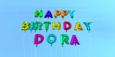 Happy Birthday Dora card with balloon text - 3D rendered stock image. This image can be used for a eCard or a print postcard.