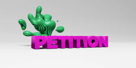 PETITION - 3D rendered colorful headline illustration.  Can be used for an online banner ad or a print postcard. Stock Photo