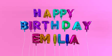 Happy Birthday Emilia card with balloon text - 3D rendered stock image. This image can be used for a eCard or a print postcard. Stock Photo - 66356113