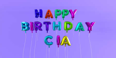 CIA: Happy Birthday Cia card with balloon text - 3D rendered stock image. This image can be used for a eCard or a print postcard.