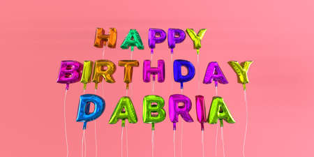 ecard: Happy Birthday Dabria card with balloon text - 3D rendered stock image. This image can be used for a eCard or a print postcard.
