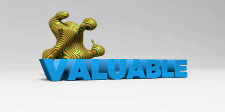 valuable: VALUABLE - 3D rendered colorful headline illustration.  Can be used for an online banner ad or a print postcard.