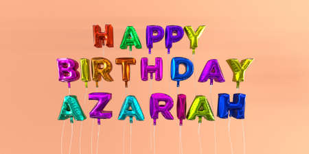 ecard: Happy Birthday Azariah card with balloon text - 3D rendered stock image. This image can be used for a eCard or a print postcard. Stock Photo