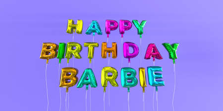 Happy Birthday Barbie card with balloon text - 3D rendered stock image. This image can be used for a eCard or a print postcard. Stock Photo