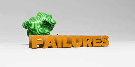 failures: FAILURES - 3D rendered colorful headline illustration.  Can be used for an online banner ad or a print postcard.
