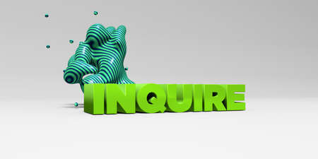 inquire: INQUIRE - 3D rendered colorful headline illustration.  Can be used for an online banner ad or a print postcard.