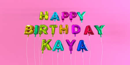 Happy Birthday Kaya card with balloon text - 3D rendered stock image. This image can be used for a eCard or a print postcard.